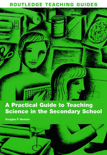 A Practical Guide to Teaching Science in the Secondary School book cover