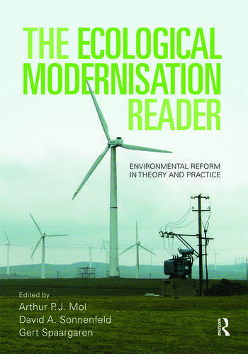 The Ecological Modernisation Reader Environmental Reform in Theory and Practice book cover