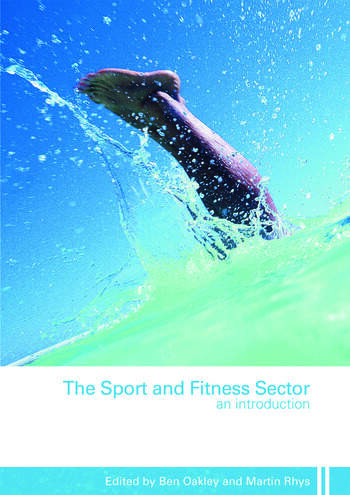 The Sport and Fitness Sector An Introduction book cover