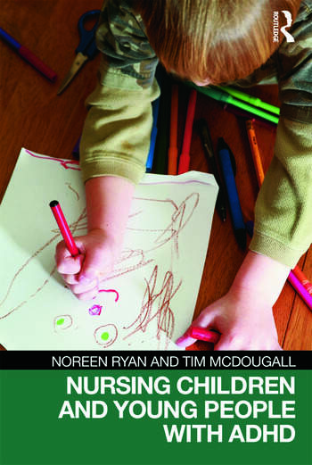 Nursing Children and Young People with ADHD book cover