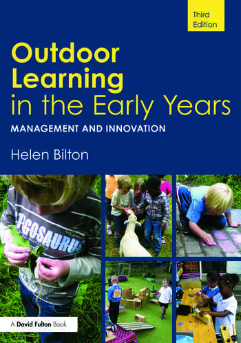 Outdoor Learning in the Early Years Management and Innovation book cover