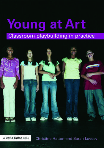 Young at Art Classroom Playbuilding in Practice book cover