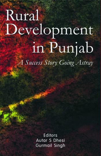 Rural Development in Punjab A Success Story Going Astray book cover