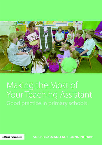 Making the Most of Your Teaching Assistant Good Practice in Primary Schools book cover