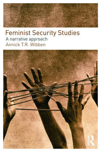 Feminist Security Studies A Narrative Approach book cover