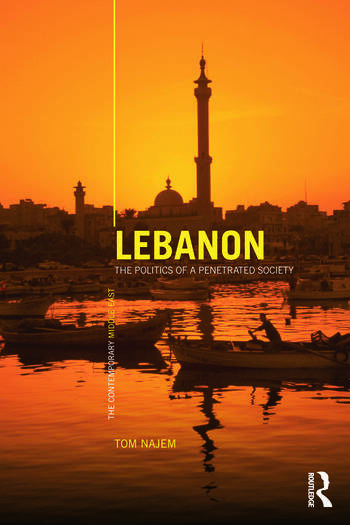 Lebanon The Politics of a Penetrated Society book cover