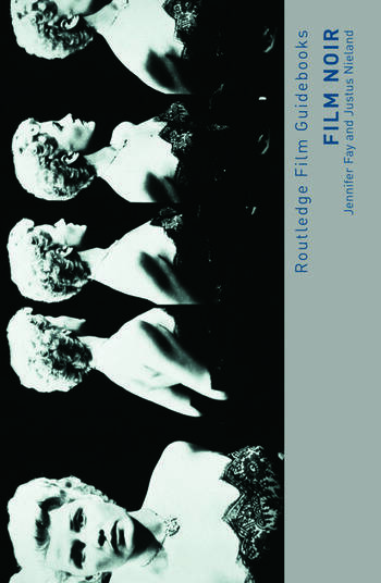 Film Noir Hard-boiled Modernity and the Cultures of Globalization book cover
