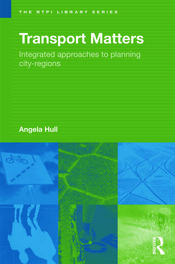 Transport Matters Integrated Approaches to Planning City-Regions book cover