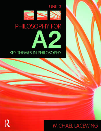Philosophy for A2: Unit 3 Key Themes in Philosophy, 2008 AQA Syllabus book cover