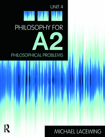 Philosophy for A2: Unit 4 Philosophical Problems, 2008 AQA Syllabus book cover