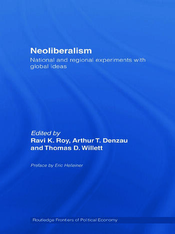 Neoliberalism: National and Regional Experiments with Global Ideas book cover