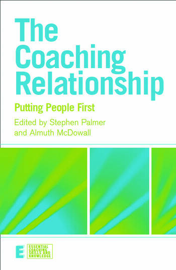 The Coaching Relationship Putting People First book cover