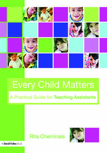 Every Child Matters A Practical Guide for Teaching Assistants book cover