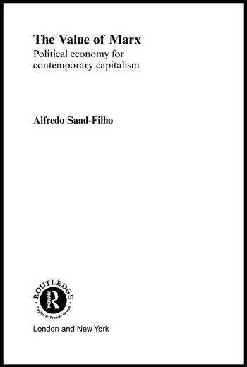 The Value of Marx Political Economy for Contemporary Capitalism book cover