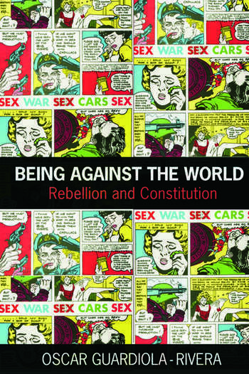 Being Against the World Rebellion and Constitution book cover
