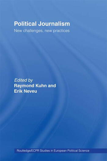 Political Journalism New Challenges, New Practices book cover