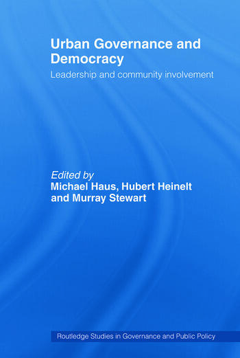 Urban Governance and Democracy Leadership and Community Involvement book cover