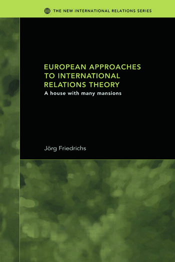 European Approaches to International Relations Theory A House with Many Mansions book cover