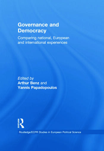 Governance and Democracy Comparing National, European and International Experiences book cover