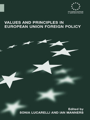 Values and Principles in European Union Foreign Policy book cover