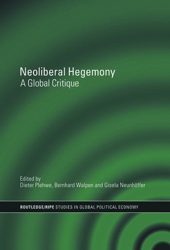 Neoliberal Hegemony A Global Critique book cover