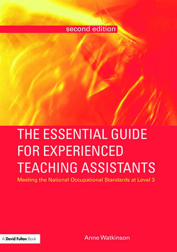 The Essential Guide for Experienced Teaching Assistants Meeting the National Occupational Standards at Level 3 book cover