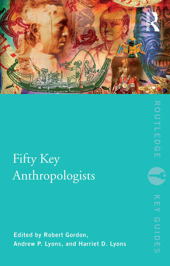 Fifty Key Anthropologists book cover