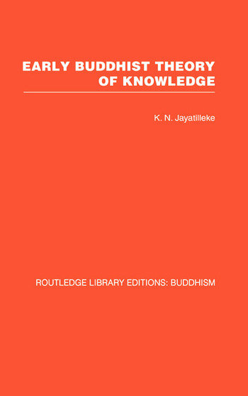 Early Buddhist Theory of Knowledge book cover