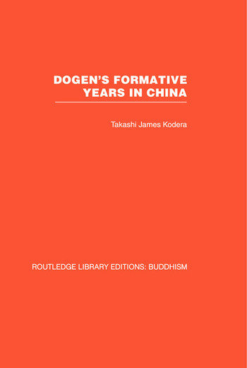 Dogen's Formative Years An Historical and Annotated Translation of the Hokyo-ki book cover
