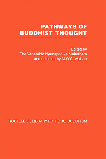 Pathways of Buddhist Thought Essays from The Wheel book cover