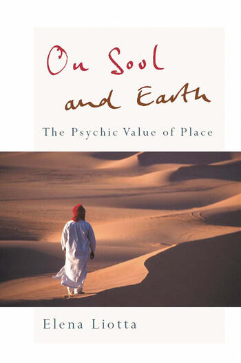 On Soul and Earth The Psychic Value of Place book cover
