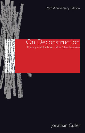 On Deconstruction Theory and Criticism after Structuralism book cover