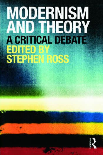 Modernism and Theory A Critical Debate book cover