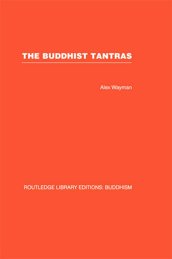 The Buddhist Tantras Light on Indo-Tibetan Esotericism book cover
