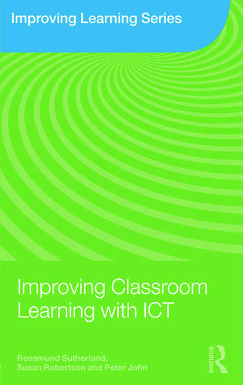Improving Classroom Learning with ICT book cover