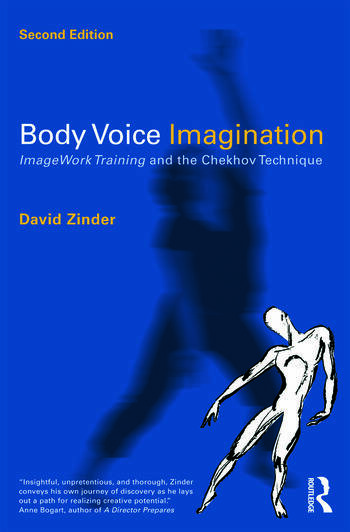 Body Voice Imagination ImageWork Training and the Chekhov Technique book cover