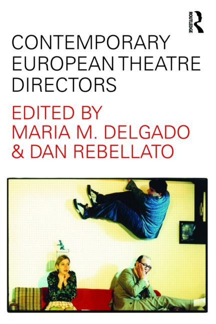 Contemporary European Theatre Directors book cover