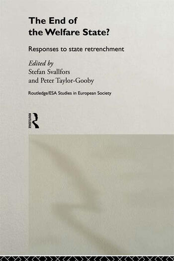 The End of the Welfare State? Responses to State Retrenchment book cover