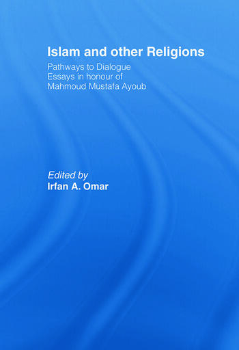 Islam and Other Religions Pathways to Dialogue book cover