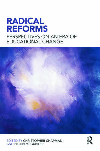 Radical Reforms Perspectives on an era of educational change book cover