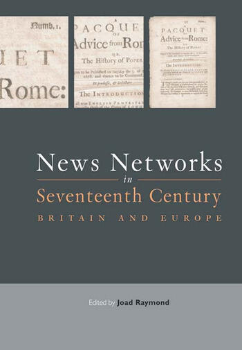 News Networks in Seventeenth Century Britain and Europe book cover
