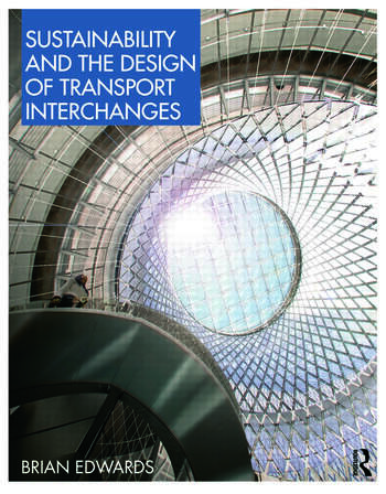 Sustainability and the Design of Transport Interchanges book cover