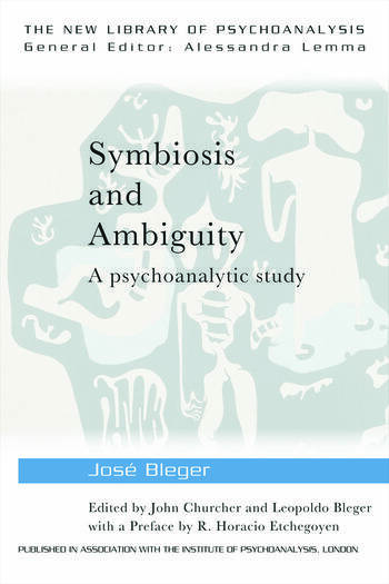 Symbiosis and Ambiguity A Psychoanalytic Study book cover