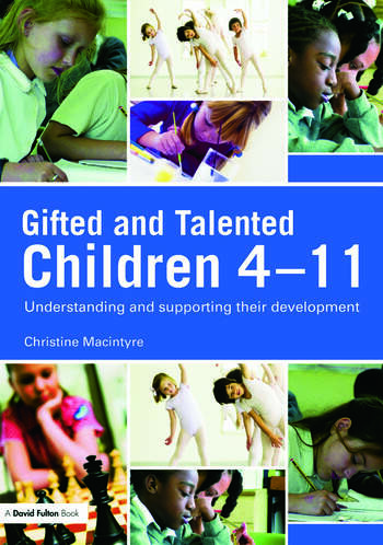 Gifted and Talented Children 4-11 Understanding and Supporting their Development book cover