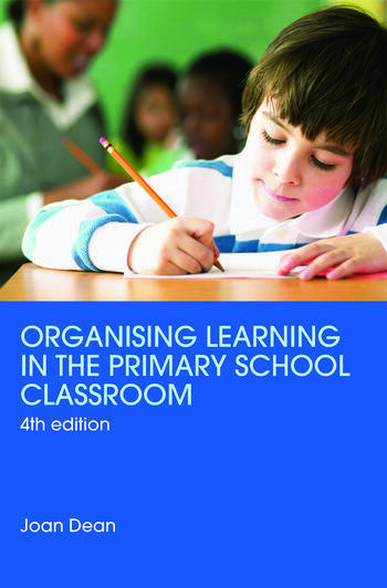 Organising Learning in the Primary School Classroom book cover