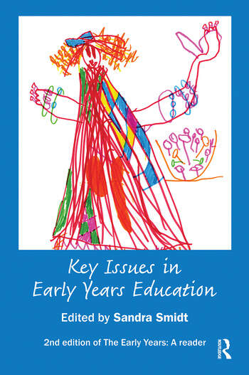 Key Issues in Early Years Education A Guide for Students and Practitioners book cover