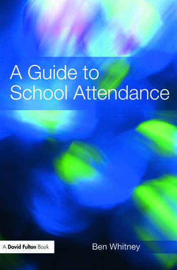 A Guide to School Attendance book cover