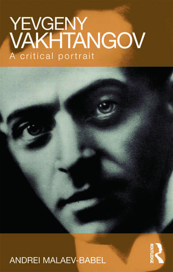 Yevgeny Vakhtangov A Critical Portrait book cover