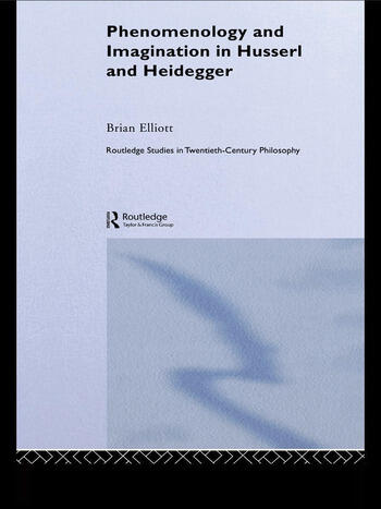 Phenomenology and Imagination in Husserl and Heidegger book cover