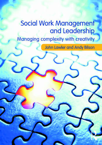 Social Work Management and Leadership Managing Complexity with Creativity book cover